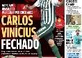 """Prima pagina A Bola: """"Benfica, preso Carlos Vinicius! Sbarca oggi, ecco le cifre"""""""
