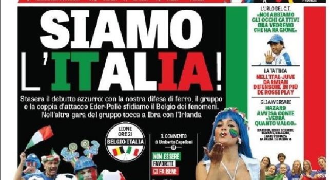 FOTO - La prima pagina de 'La Gazzetta dello Sport': Siamo l'Italia