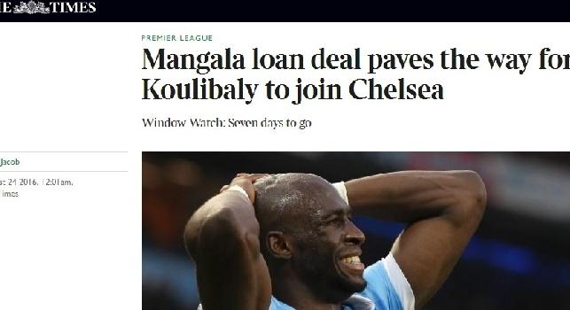 ANTEPRIMA - The Times annuncia: Il City ha accettato il prestito di Mangala al Napoli! Koulibaly verso il Chelsea?