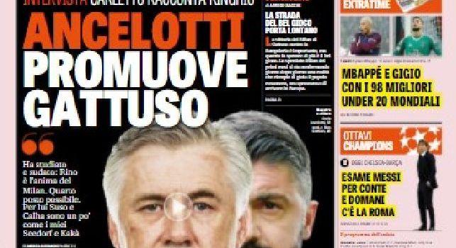 La prima pagina della Gazzetta dello Sport: Ancelotti promuove Gattuso [FOTO]