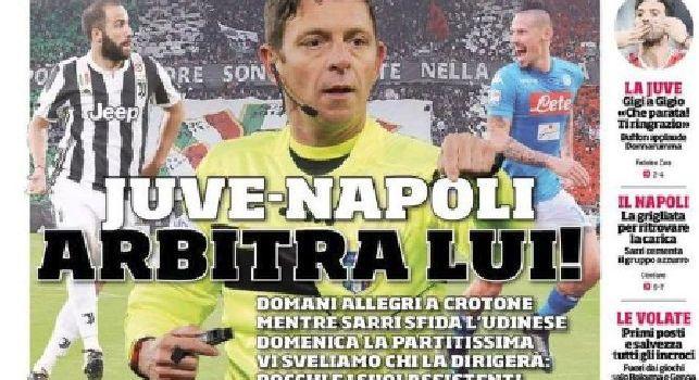 Prima Pagina Corriere dello Sport: Juventus-Napoli, arbitra Rocchi! [FOTO]