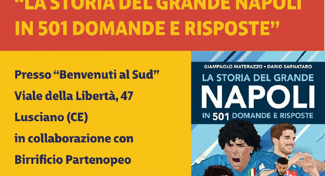 La storia del grande Napoli in 501 domande e risposte' libro in vendita: giovedì la presentazione a Lusciano