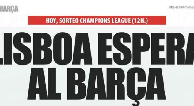 Mundo Deportivo: Lisbona aspetta il Barcellona. Il corrispondente della Gazzetta: Che Gattuso lo attacchi nello spogliatoio del Napoli